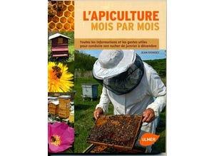 L'apiculture mois par mois