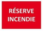 """Panneau signalétique """"Réserve incendie"""""""