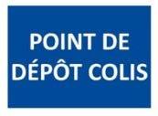 """Panneau signalétique """"Point de dépôt colis"""""""