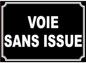 """Plaque signalétique """"VOIE SANS ISSUE"""""""